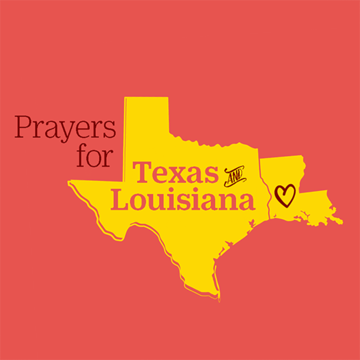 Prayers for Texas and Louisiana