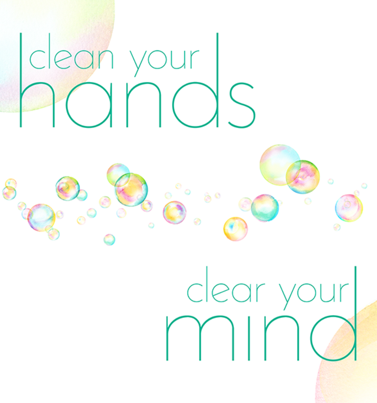Clean your hands, clear your mind